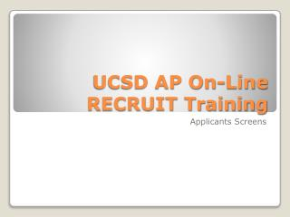 UCSD AP On-Line RECRUIT Training