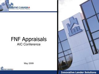FNF Appraisals AIC Conference May 2009