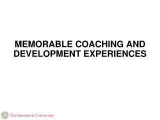 Memorable Coaching and Development Experiences
