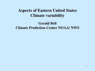 Aspects of Eastern United States  Climate variability