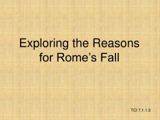 Exploring the Reasons for Rome's Fall