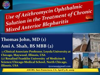 U se of  Azithromycin  Ophthalmic Solution in the Treatment of Chronic Mixed Anterior  Blepharitis