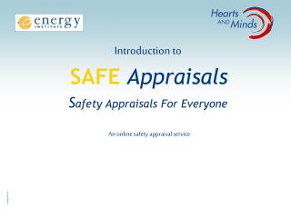 Introduction to SAFE Appraisals S afety Appraisals For Everyone