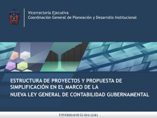 Vicerrectoría Ejecutiva Coordinación General de Planeación y Desarrollo Institucional