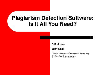 Plagiarism Detection Software: Is It All You Need?