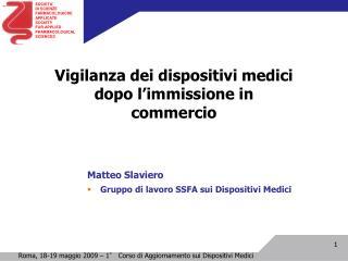 Vigilanza dei dispositivi medici dopo l'immissione in commercio