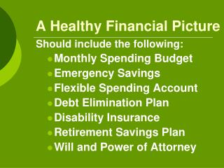 A Healthy Financial Picture