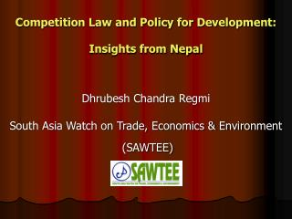 Competition Law and Policy for Development: Insights from Nepal