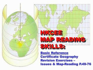 Basic Reference Certificate Geography Revision Exercises   Issues  Map-Reading P.49-76