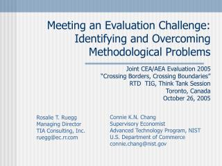 Meeting an Evaluation Challenge: Identifying and Overcoming Methodological Problems