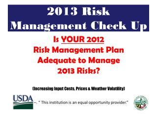 2013 Risk Management Check Up