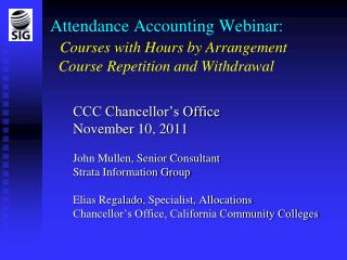 Attendance Accounting Webinar: Courses with Hours by Arrangement Course Repetition and Withdrawal