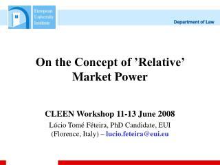 On the Concept of 'Relative' Market Power