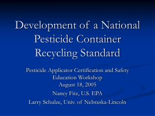 Development of a National Pesticide Container Recycling Standard