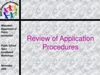 Review of Application Procedures
