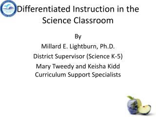 Differentiated Instruction in the Science Classroom