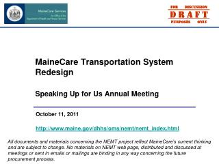 MaineCare Transportation System Redesign Speaking Up for Us Annual Meeting