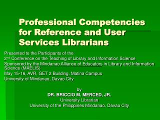 Professional Competencies for Reference and User Services Librarians