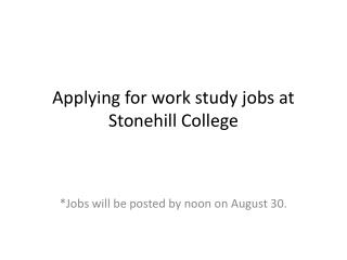 Applying for work study jobs at Stonehill College