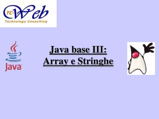 Java base III: Array e Stringhe