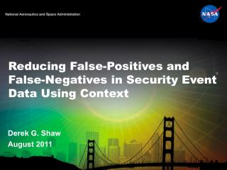 Reducing False-Positives and False-Negatives in Security Event Data Using Context