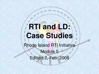 RTI and LD:  Case Studies