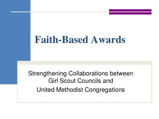 Faith-Based Awards