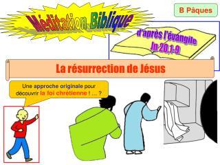 d'après l'évangile Jn 20,1-9