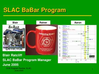 DOE Program Review, SLAC, June 2005