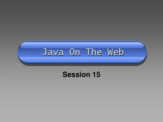Java On The Web