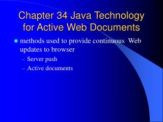 Chapter 34 Java Technology for Active Web Documents