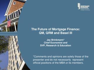 Components of Mortgage Finance Industry