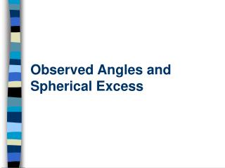 Observed Angles and Spherical Excess