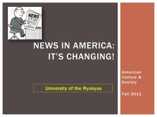 News in  america :  It's changing!