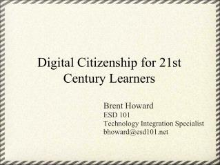 Digital Citizenship for 21st Century Learners