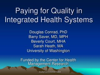 Paying for Quality in Integrated Health Systems