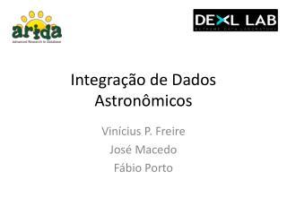 Integração de Dados Astronômicos