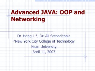 Advanced JAVA: OOP and Networking