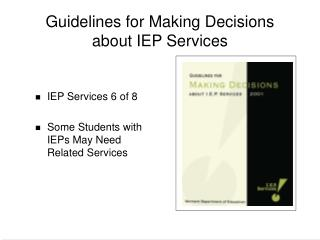 Guidelines for Making Decisions about IEP Services