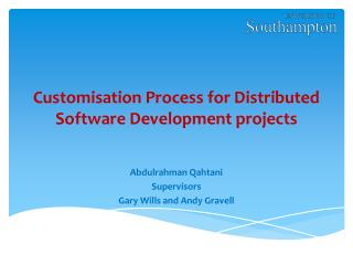 Customisation Process for Distributed Software Development projects