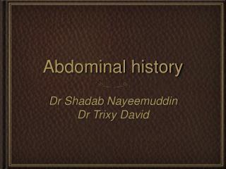 Abdominal history