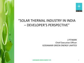 """SOLAR THERMAL INDUSTRY IN INDIA – DEVELOPER'S PERSPECTIVE"""