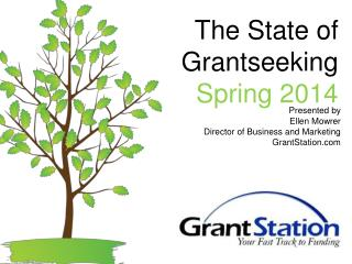 The State of Grantseeking Spring 2014