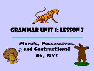 Grammar Unit 1: Lesson 3