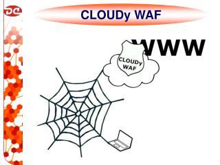 CLOUDy WAF