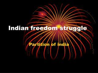 Indian freedom struggle