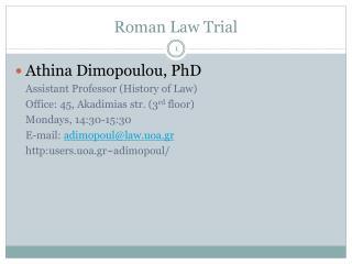 Roman Law Trial