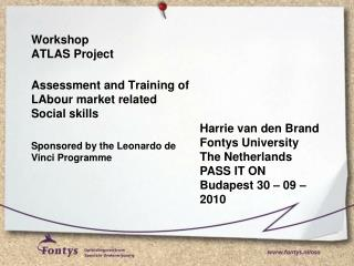 Workshop ATLAS  Project Assessment and Training of  LAbour  market related Social skills