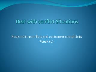 Deal with conflict Situations