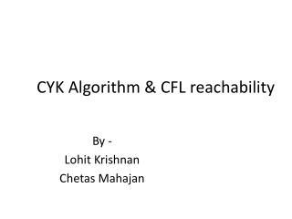 CYK Algorithm & CFL reachability